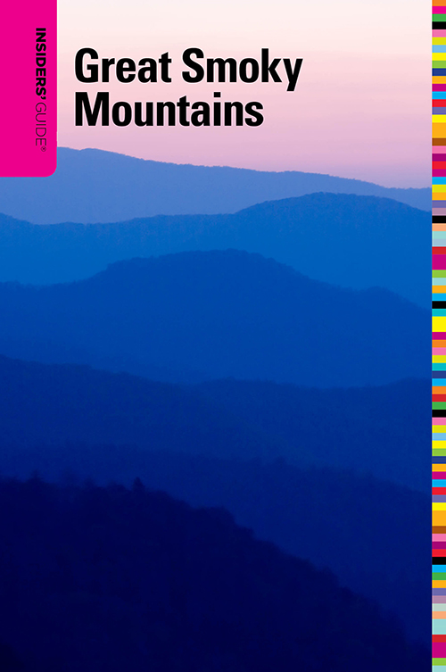 The Insiders' Guide to The Great Smoky Mountains